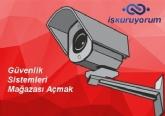Güvenlik Sistemleri Mağazası Açmak