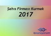 Şahıs Şirketi Kurmak Süreci Ve Maliyeti 2017