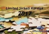 Limited Şirketi Kurmak Süreci Ve Maliyeti 2017