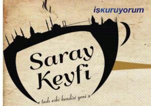 Saray Keyfi Osmanlı Kahvesi Bayilik