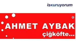 Meşhur Adıyaman Çiğköftecisi Ahmet AYBAK Bayilik